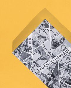 Asfixia - Capitalismo financeiro e a insurreição da linguagem