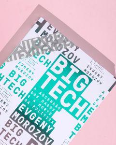 Big Tech - A ascensão dos dados e a morte da política